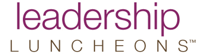 Los Angeles | Leadership Luncheon @ DoubleTree by Hilton Hotel Los Angeles - Westside
