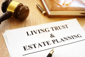 Why You Should Have a Living Trust and Avoid Probate